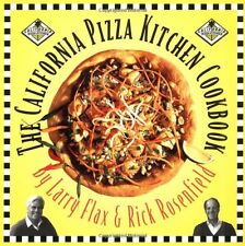California Pizza Kitchen Cookbook by Rick Rosenfield, Larry Flax