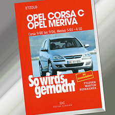 So wirds gemacht (Band 131)   OPEL CORSA C 9/00-9/06 MERIVA 5/03-4/10 (Buch)