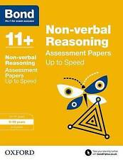 Bond 11+: Non-Verbal Reasoning: Up to Speed Practice: 9-10 Years New Paperback