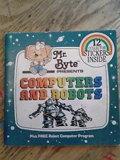 Mr. Byte Computer Bks for Kids: Computers and Robots (1983, Paperback)