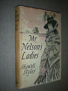 MR NELSON'S LADIES. SHOWELL STYLES. 1953 1st EDITION HARDBACK in DUST JACKET