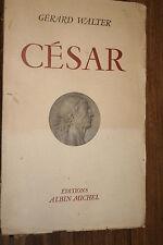 CESAR  par GERARD WALTER  1947  BON ETAT