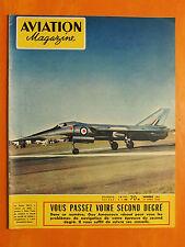 AVIATION magazine N° 181 du 19/4/1956-Guy Amouroux, vous passez votre 2ème degré