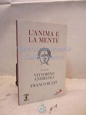 Andreoli, Buzzi: L'anima e la mente, Ed. San Paolo 2012, Filosofia, Scienze