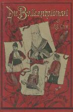 A. E. Lux: Die BALKANHALBINSEL (unter Ausschluß von Griechenland). Herder 1887.
