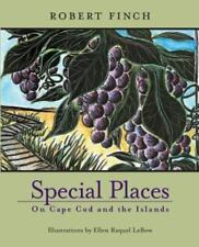 Special Places on Cape Cod and Islands by Robert Finch