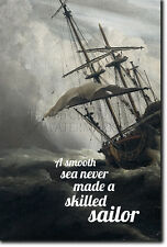 A SMOOTH SEA NEVER MADE A SKILLED SAILOR QUOTE POSTER PHOTO PRINT ART MOTIVATION