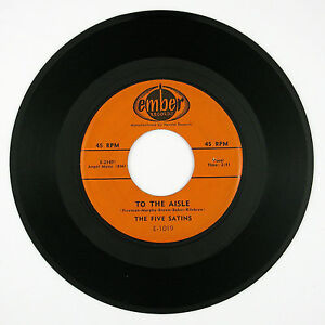 FIVE SATINS To The Aisle / Wish I Had My Baby 7IN 1957 DooWop VG+/VG++ LISTEN!!!