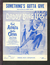 Daddy Long Legs 1955 Something's Gotta Give Fred Astaire Movie Sheet Music