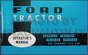 1965 1966 1967 Ford 2000-5000 Owners Manual Tractor Operators Guide Book
