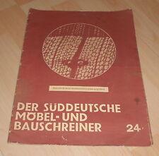 dachbodenfund zeitschrift süddeutsche möbel bau schreiner  heft 24 / 1934 alt