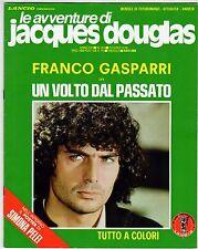 fotoromanzo LE AVVENTURE DI JACQUES DOUGLAS ANNO 1978 NUMERO 153 GASPARRI