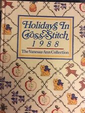 Holidays in Cross Stitch 1988 Vanessa-Ann Collection Oxmoor House HC
