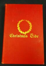 Christmas Tide By Harrison and A Christmas Carol Charles Dickens 1902 2nd Ed.