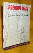 La première Etape  Comment devenir Eclaireur Edition Revue – Août 1942 scoutisme