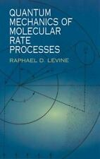 Quantum Mechanics of Molecular Rate Processes (Dover Books on Chemistry)