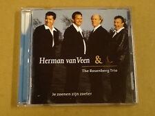 CD / HERMAN VAN VEEN & THE ROSENBERG TRIO - JE ZOENEN ZIJN ZOETER
