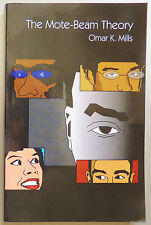The Mote-Beam Theory by Omar K. Mills (2002, Paperback)