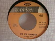 TRINI LOPEZ Bye bye blackbird / heart of my heart RV20042