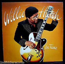 WILLIE HUTCH-IN TUNE-Classic Blues Funk Soul Album-WHITFIELD #WHK-3226