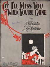 Max Kortlander vintage jazz sheet music Gee, I'Ll Miss You When You'Re Gone 1923