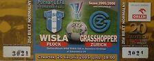 TICKET UEFA Cup 2005/06 Wisla Plock - Grasshopper Zürich