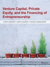 Venture Capital, Private Equity, and the Financing of Entrepreneurship by...