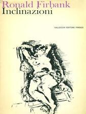 INCLINAZIONI  FIRBANK RONALD  VALLECCHI 1966 NARRATORI VALLECCHI