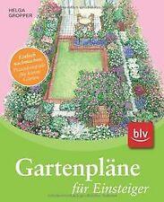 Gartenpläne für Einsteiger: Einfach nachmachen: Pra... | Buch | Zustand sehr gut