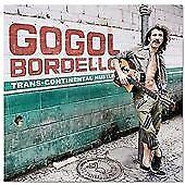 Trans-Continental Hustle, Gogol Bordello, Good