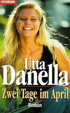 Zwei Tage im April von Utta Danella | Buch | Zustand gut