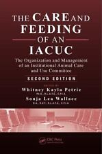 The Care and Feeding of an IACUC: The Organization and Management of an Institut