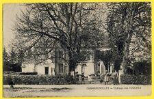 cpa Rare CHAMPAGNOLLES en 1916 (Charente Maritime) CHÂTEAU des TOUCHES Animés