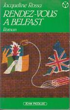ROSSA Jacqueline / Rendez-vous à Belfast. Roman. (Bel envoi de l'auteur)