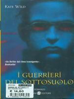The Guerrieri Del With Kate Wild Salani Editore 2008