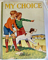 My Choice, Blackie & Son Limited Annual - 1940s?