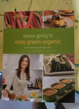signed copy Anna Gettys easy green organic cook well eat well Live Well