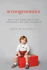 Scroogenomics: Why You Shouldn't Buy Presents for the Holidays-ExLibrary