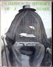 A DAISY IN THE MEMORY OF A SHARK - Pete Winslow Surrealist Poet City Lights 1973