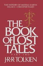 The Book of Lost Tales: Part Two: By Tolkien, J.R.R.
