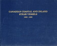 """Canadian Coastal & Inland Steam Vessels 1809-1930"" - SSHSA sHiPs WORLDWIDE"