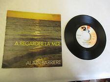 """45 T Alain Barrière """"A regarder la mer"""",""""Sur notre histoire"""" Barclay 61327"""