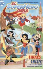 DC SUPER HERO GIRLS TPB VOL 1 FINALS CRISIS NEW/UNREAD