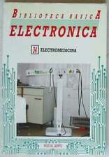 ELECTROMEDICINA - BIBLIOTECA BÁSICA ELECTRÓNICA Nº 34 - VER INDICE