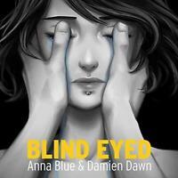 Blind Eyed - Damien Dawn & Anna Blue | CD