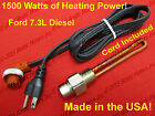 Ford 7.3 L 1500W Engine Block Heater Powerstroke Diesel High Wattage F 250 350