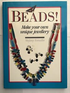 Beads! Make Your Own Unique Jewellery Stefany Tomalin Jewelry Softcover Book