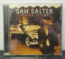 SAM SALTER ~ Its On Tonight ~ CD ALBUM - USA PRESS