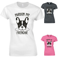 Pardon My Frenchie French Bulldog Dog Cute Slogan New Womens T-shirt