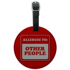 Allergic to Other People Funny Humor Round Leather Luggage Card Carry-On ID Tag